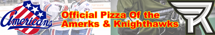 Official Pizza of The Rochester Americans and the Rochester Knighthawks